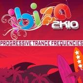 Ibiza 2k10 Progressive Trance Frequencies de Various Artists