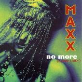 No More (I Can't Stand It) - Original + Remixes von Maxx