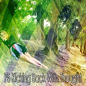 75 Kicking Back with Thought de Calming Sounds