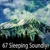 67 Sleeping Soundly von Best Relaxing SPA Music