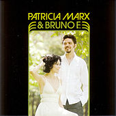 Patricia Marx & Bruno E. de Patricia Marx