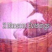 21 Monsoon Evenings de Thunderstorm Sleep