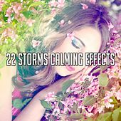 22 Storms Calming Effects by Rain Sounds and White Noise
