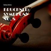 Bruckner: Symphony No. 8 by Berliner Philharmoniker