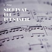 Nights At the Turntable by Gerry Mulligan