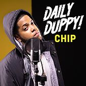 Daily Duppy by Chip