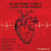 Cardiac Dysrhythmia by Ancient Methods