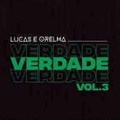 Verdade, Vol. 3 von Lucas e Orelha