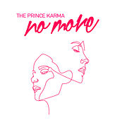 No More von The Prince Karma