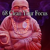 68 Clean Your Focus de Zen Meditation and Natural White Noise and New Age Deep Massage