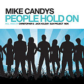 People Hold On von Mike Candys
