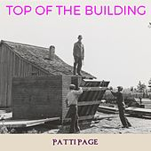 Top of the Building by Patti Page