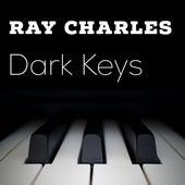 Dark Keys by Ray Charles