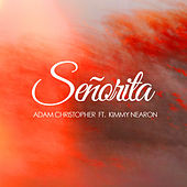 Senorita (Acoustic) von Adam Christopher