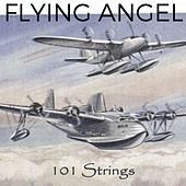 Flying Angel von 101 Strings Orchestra