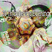 20 Thundering Evening by Rain Sounds and White Noise