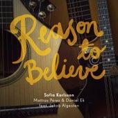 Reason to Believe van Sofia Karlsson