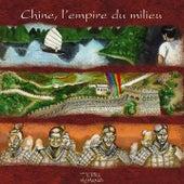 Terra Humana: Chine, l'empire du milieu by Jaya Satria