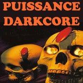 Puissance Darkcore de Various Artists