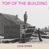 Top of the Building by Jack Jones