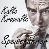 Speisefuehrer von Kalle Krawalle