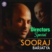 Directors Special - Sooraj Barjatya by Various Artists