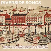 Riverside Songs de Benny Goodman