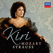 Kiri te Kanawa sings Mozart & Strauss by Kiri Te Kanawa