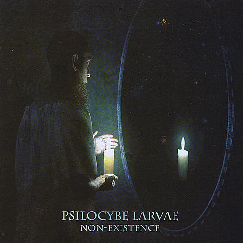 Non-Existence by Psilocybe Larvae