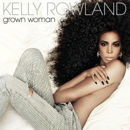 Grown Woman by Kelly Rowland