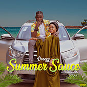 Summer Sauce by Dreezy