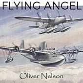 Flying Angel von Oliver Nelson