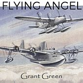 Flying Angel by Grant Green