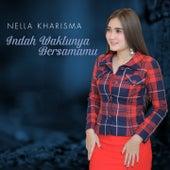 Indah Waktunya Bersamamu by Nella Kharisma