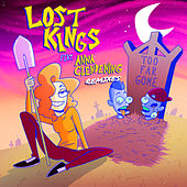 Too Far Gone (Remixes) by Lost Kings