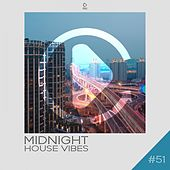 Midnight House Vibes, Vol. 51 de Various Artists