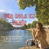 Una Rola en Paris de Catalina Martinez