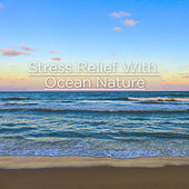 Stress Relief Ocean Nature by Ocean Waves For Sleep (1)