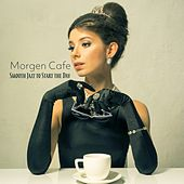 Morgen Cafe: Smooth Jazz to Start the Day de Various Artists