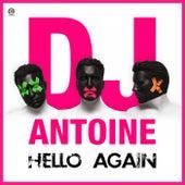 Hello Again von DJ Antoine