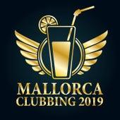 Mallorca Clubbing 2019 von Various Artists