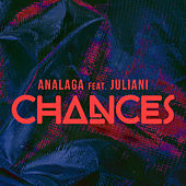 Chances by Analaga