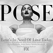 Love's in Need of Love Today (feat. MJ Rodriguez, Billy Porter, Ryan Jamaal Swain, Dyllón Burnside, Hailie Sahar, Sandra Bernhard and Dominique Jackson) (From Pose) de Pose Cast