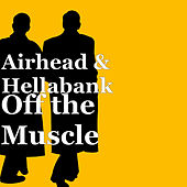 Off the Muscle by Airhead