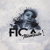 Fica Tranquilo by Vinicius Viana