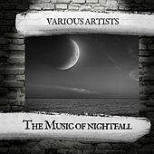 The Music of nightfall by Various Artists