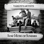 Surf Music of Summer von Various Artists