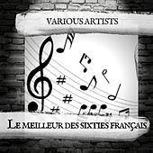 Le meilleur des sixties français von Various Artists