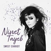 Sweet Chariot by Ninet Tayeb