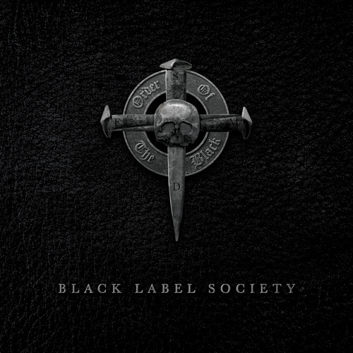 Order Of The Black by Black Label Society